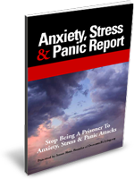 Anxiety, Stress & Panic Report - FREE BONUS