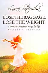 Lose The Baggage, Lose The Weight by Lorna Stremcha
