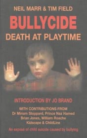 Bullycide: Death at Playtime